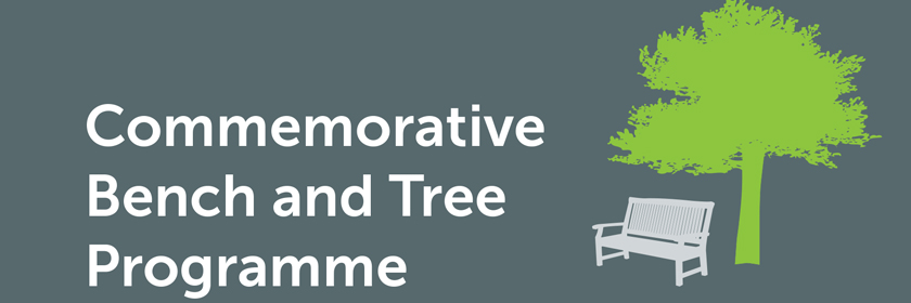 Commemorative Bench and Tree Programme